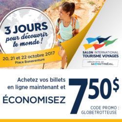 Venez me jaser au Salon International Tourisme Voyages 20-22 octobre 2017 Montréal